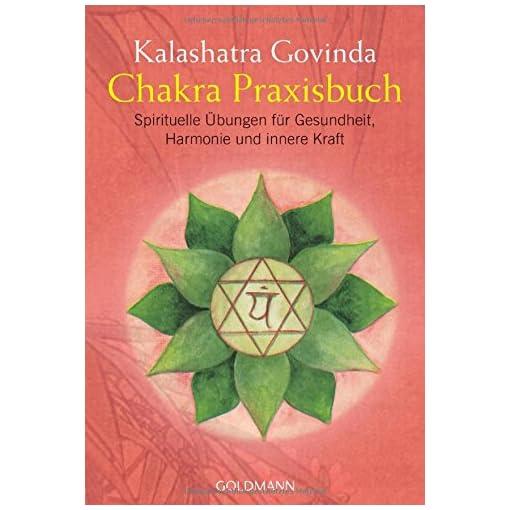 Chakra-Praxisbuch-Spirituelle-bungen-fr-Gesundheit-Harmonie-und-innere-Kraft