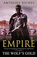 The Wolf's Gold:  Empire V (Empire series)