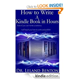 How to Write A Kindle Book in Hours - It's about Quality Not Quantity (Publishing and Ebooks)