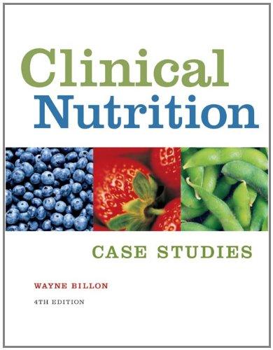 Clinical Nutrition Case Studies