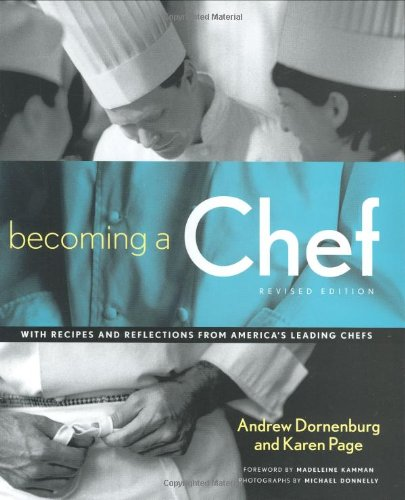 Becoming a Chef by Andrew Dornenburg, Karen Page