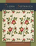 Flora Botanica: Quilts from the Spencer Museum of Art (1935362046) by Barbara Brackman