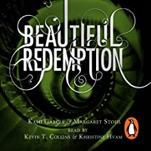 Beautiful Redemption: Caster Chronicles, Book 4 (       UNABRIDGED) by Kami Garcia, Margaret Stohl Narrated by Kevin T. Collins, Khristine Hvam