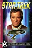 img - for Star Trek Comics Classics: The Trial of James T. Kirk book / textbook / text book