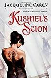 Kushiel's Scion (Kushiel's Legacy) Jacqueline Carey