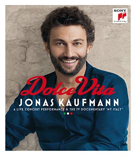 Jonas Kaufmann - Dolce Vita (My Italy)