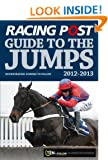 Racing Post Guide to the Jumps 2012-2013