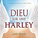 Dieu sur une Harley | Joan Brady
