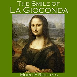 The Smile of La Gioconda Audiobook