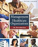 img - for Management of Healthcare Organizations: An Introduction book / textbook / text book