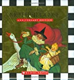 The Real Mother Goose Treasury: Special Anniversary Edition