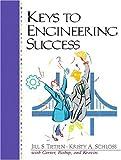 Keys to Engineering Success by Tietjen Jill S. Schloss Kristy A. Carter Carol J. Bishop Joyce Kravits Sarah Lyman (2000-12-11) Paperback