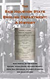 img - for The Sam Houston State University English Department: A History book / textbook / text book