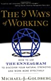img - for The 9 Ways of Working: How to Use the Enneagram to Discover Your Natural Strengths and Work More Effectively book / textbook / text book