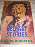 img - for Belfast Stories book / textbook / text book