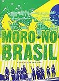 Moro No Brasil - A Film By Mika Kaurisma [Import]