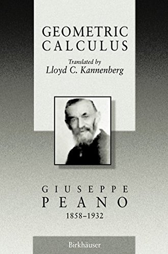 Geometric Calculus: According to the Ausdehnungslehre of H. Grassmann