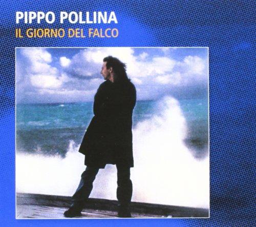 Pippo Pollina - Il Giorno Del Falco