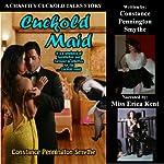 Cuckold Maid (Chastity Cuckold Tales) | Constance Pennington Smythe