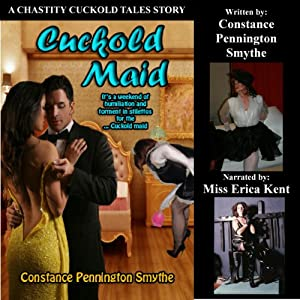 Cuckold Maid (Chastity Cuckold Tales) Audiobook