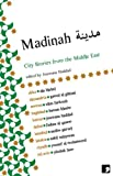 Madinah: City Stories from the Middle East