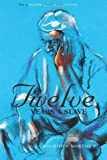 Twelve Years a Slave (The Original Book from which the 2013 Movie 12 Years a Slave is Based) (Illustrated)