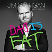 Dad Is Fat: Free Excerpt | [Jim Gaffigan]