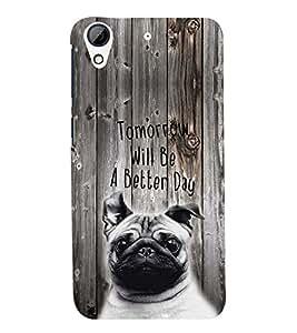 PRINTSWAG QUOTE Designer Back Cover Case for HTC DESIRE 626G+