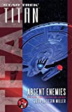 Star Trek: Titan: Absent Enemies (English Edition)