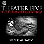 Theater Five - The Ultimate Collections |  ABC Radio