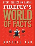 Firefly's World of Facts: 2008 Edition image