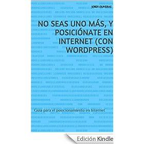 No seas uno más posiciónate con WordPress
