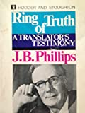 Ring of Truth (0340023430) by J.B. PHILLIPS