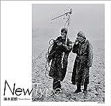 New Type―清水哲朗写真集