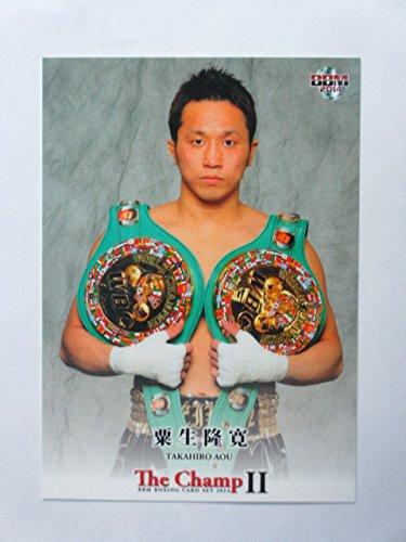 BBM2014ボクシング「The Champ ?」【粟生隆寛】レギュラーカード22≪ボクシングカードセット≫