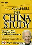 The China study. Il pi� importante e completo studio su alimentazione e salute. Con DVD