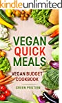 Vegan: Vegan Quick Meals, Vegan Budge...