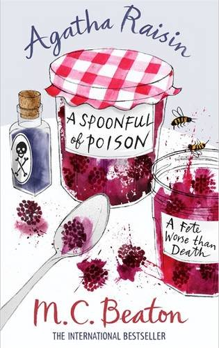 A Spoonful of Poison (Agatha Raisin, #19)