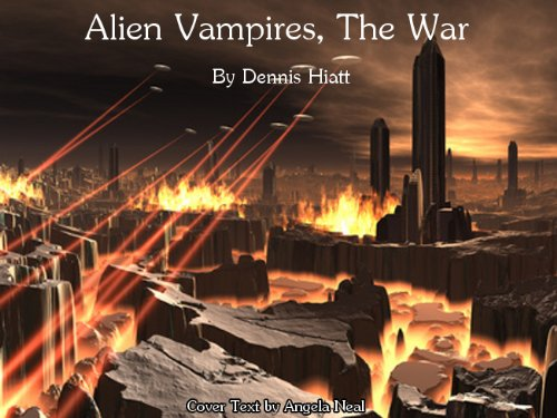 Alien Vampires: The War (Part 3 Of The Knife Books)