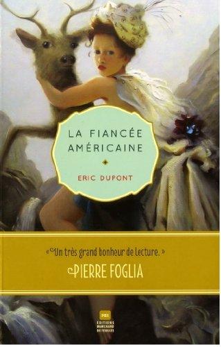 Éric Dupont - La fiancée américaine