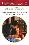 The Billionaire Boss's Secretary Bride (Harlequin Presents)