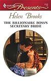 The Billionaire Boss's Secretary Bride (Harlequin Presents)