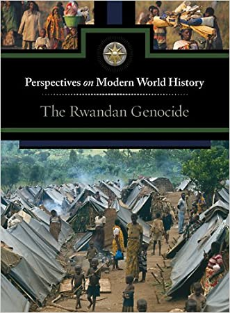 The Rwandan Genocide (Perspectives on Modern World History) written by Gale Editor