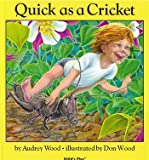 Quick as a Cricket (Childs Play Library)