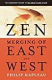 Zen: Merging of East and West (0385261047) by Kapleau, Roshi P.