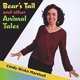 echange, troc Cindy Rivka Marshall - Bear's Tail & Other Animal Tales