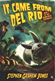 It Came from del Rio (Bunnyhead Chronicles)