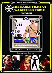 Wakefield Poole\'s Boys in the Sand