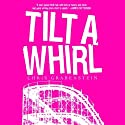 Tilt-a-Whirl (       UNABRIDGED) by Chris Grabenstein Narrated by Jeff Woodman