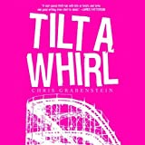 img - for Tilt-a-Whirl book / textbook / text book
